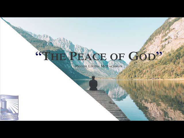 The Peace of God - Sunday Morning - March 22, 2020 - Pastor McEachron