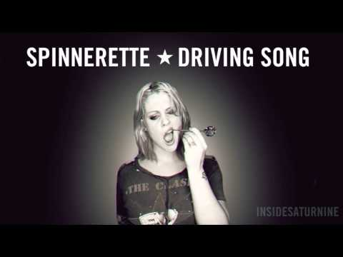 Spinnerette - Driving Song