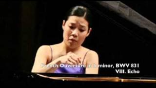 Joyce Yang: Bach French Overture: VIII - Echo (LIVE)