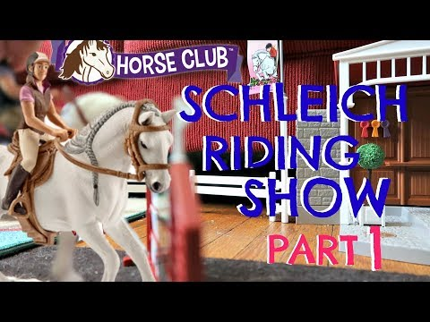 MY FIRST HORSE SHOW (SCHLEICH SERIES)  PART 1