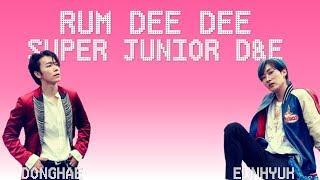 Super Junior D&E Rum Dee Dee Lyrics