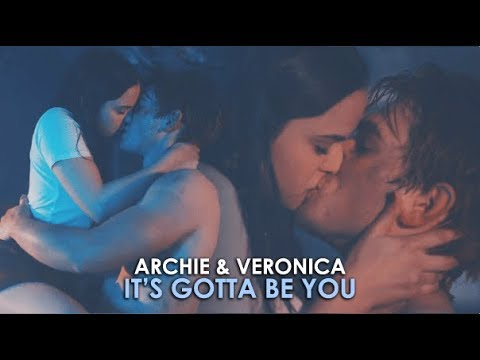 Archie & Veronica   It's gotta be you