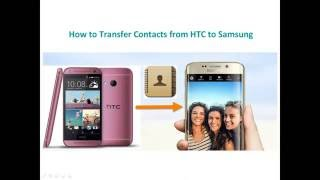 How to Transfer Contacts from HTC to Samsung Galaxy S6 Freely