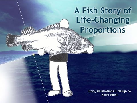 a-fish-story-of-life-changing-proportions