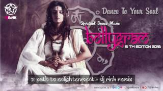 BOLLYGRAM 5th EDITION    DJ RINK Remix    Path to enlightenment