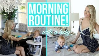 MORNING ROUTINE WITH A BABY!