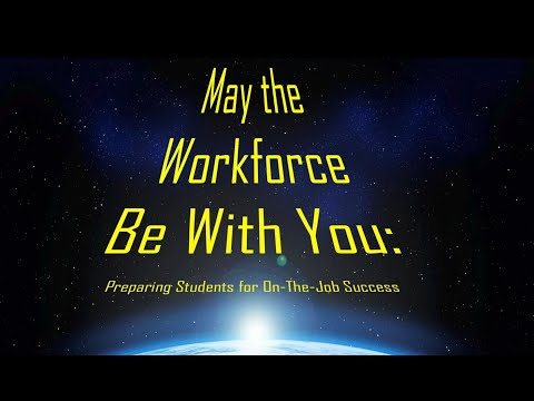 May the Workforce be with You: Preparing Students with Special Needs for On-the-job Success