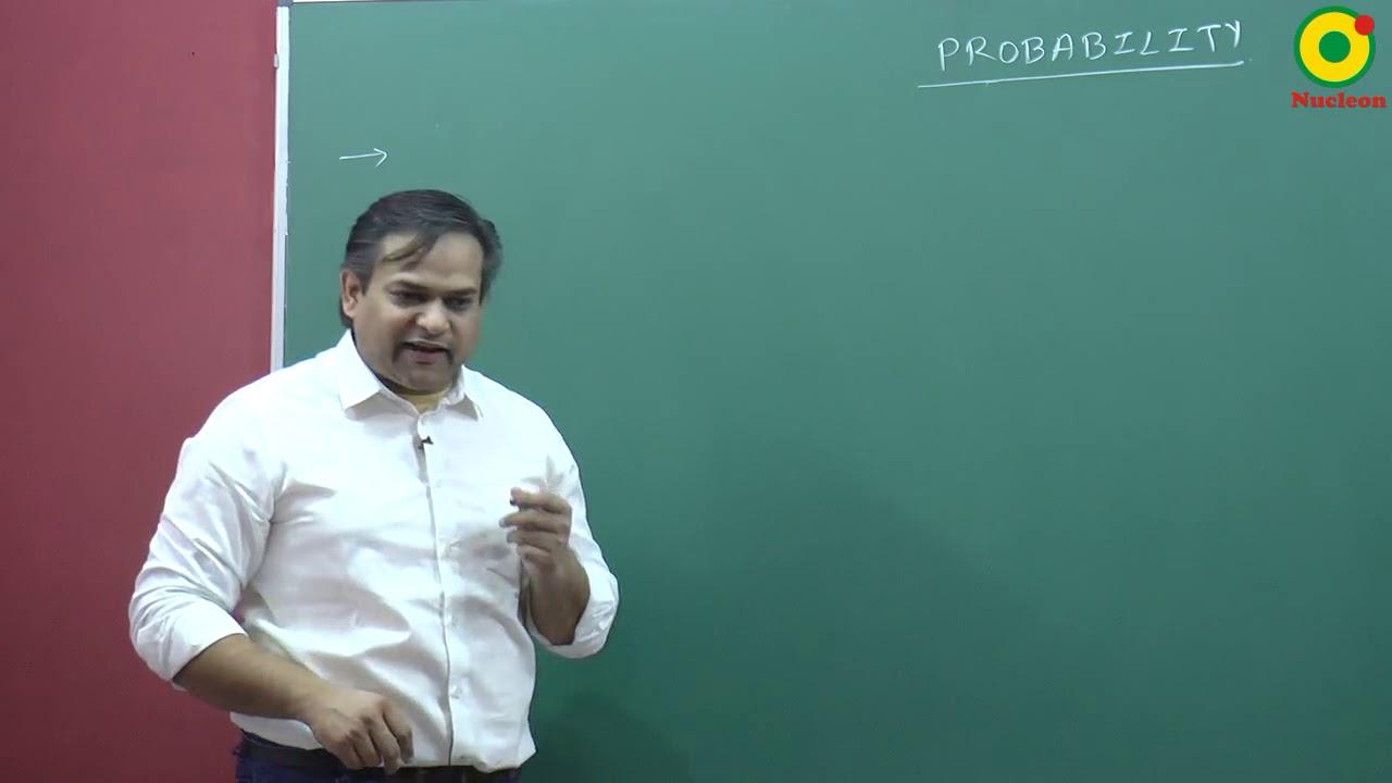 Probability -01 B by Arvind Singh AS sir B  tech  IIT Guwahati @ Nucleon  IIT JEE Kota