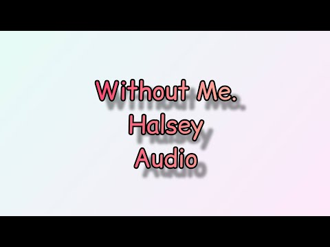 without-me-_-halsey-[official-audio-music]