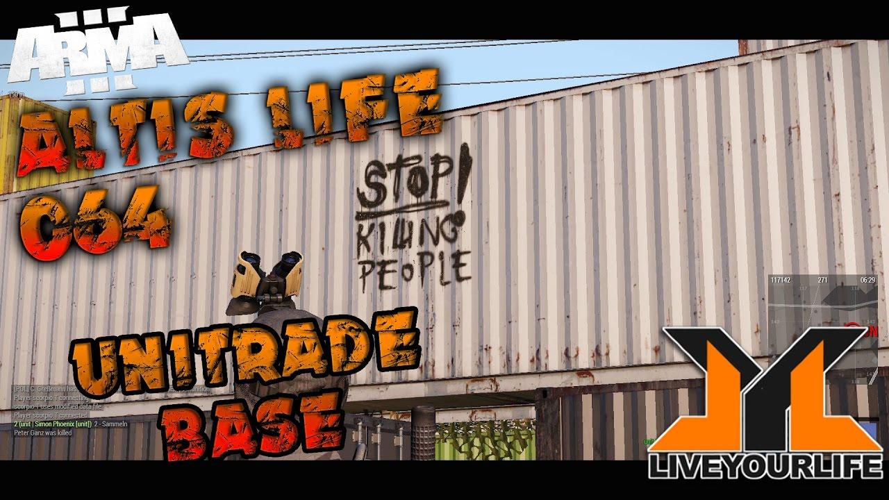 UNITRADE BASE   Arma 3 - Altis Life #064 @LiveYourLife ...