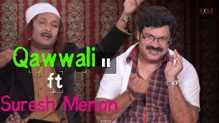This Qawwali Will Blow Your Mind - Erectile Dysfunction - Suresh Menon