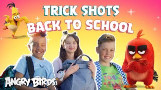 Getting Active with Angry Birds   Trick Shots & Back To School