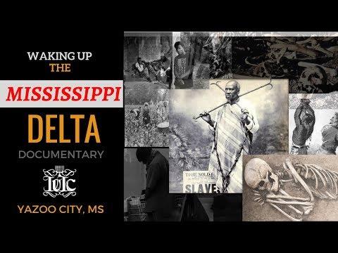 IUIC:  Waking Up The Mississippi Delta Documentary (Yazoo City, Mississippi)