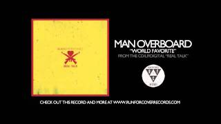 Man Overboard - World Favorite