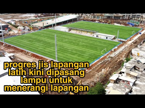 Progres Desember Lapangan Latihan Jakarta Internasional Stadium