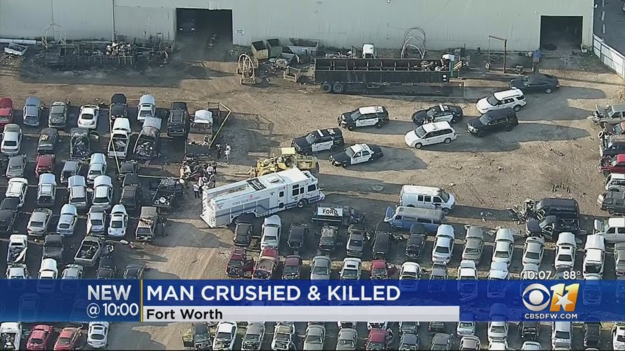 Man Crushed To Death Between Vehicles At Junkyard In Fort Worth