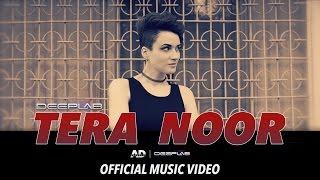 Deeplab® 2016  Tera Noor Full Official Video  Ad Singh