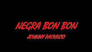 NEGRA BON BON- JOHNNY PACHECO.wmv