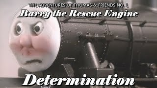 Barry the Rescue Engine Part 2: Determination