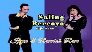 Iwan Ramlah Ram Saling Percaya