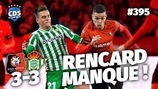 Rennes vs Betis Séville (3-3) Europa League - Débrief / Replay #395 - #CD5