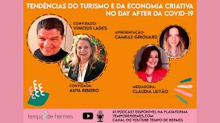 #1 Podcast | Tendências do Turismo e da Economia Criativa no Day After da Covid-19