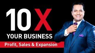 10X Your Business | Profit ,Sales & Expansion | Dr Vivek Bindra