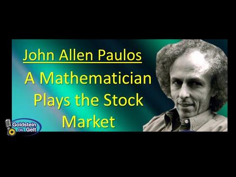 John Allen Paulos – A Mathematician Plays the Stock Market – interview – Goldstein on Gelt