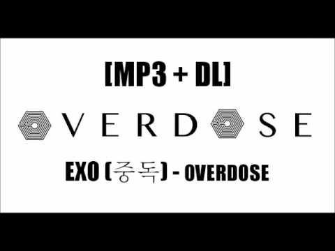 EXO K (엑소케이) - OVERDOSE (중독) MP3 Download