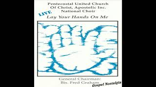 """""""Have Your Way In Me"""" (1992) P.U.C.C.A. National Choir"""
