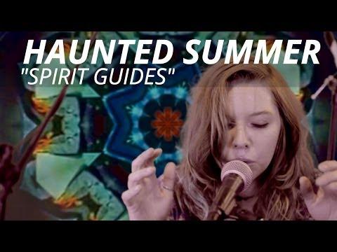 "Haunted Summer ""Spirit Guides"" Live from the BlindBlindTiger.com Speakeasy"