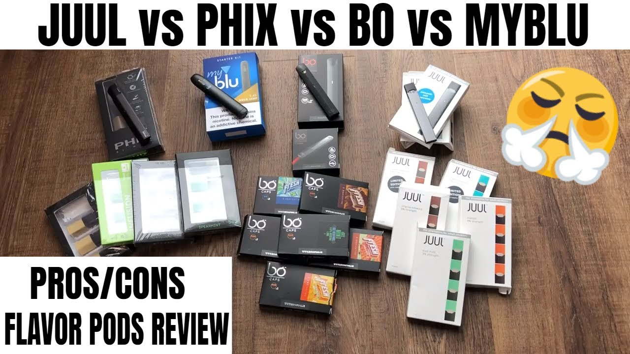 JUUL vs PHIX vs BO VAPE vs MyBLU | WHAT TO BUY?