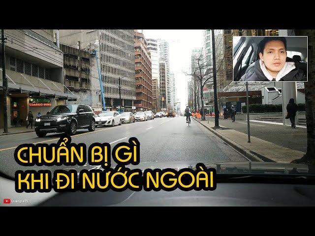 CHUẨN BỊ 3 THỨ KHI DU HỌC, ĐỊNH CƯ - 4 Giai Đoạn Shock Văn Hoá | Quang Lê TV