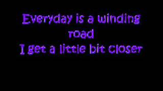 Everyday is a Winding Road by Sheryl Crow w/ Lyrics