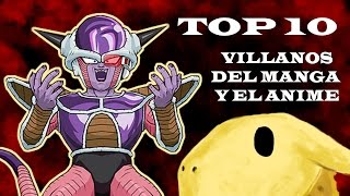 TOP 10 | Villanos de Anime y Manga
