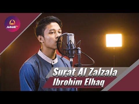 Ibrohim Elhaq - Surat Zalzalah