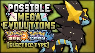 New Mega Evolutions In Pokemon Sun and Moon [Electric Type]