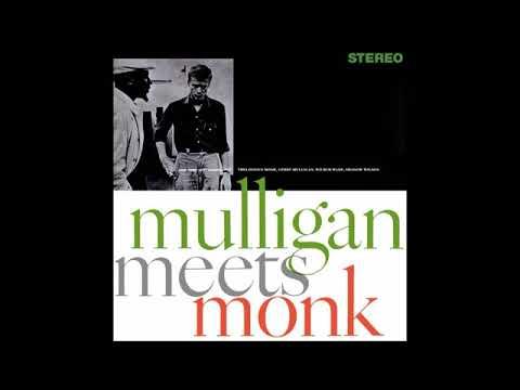 Gerry Mulligan & Thelonious Monk -  Mulligan Meets Monk ( Full Album )