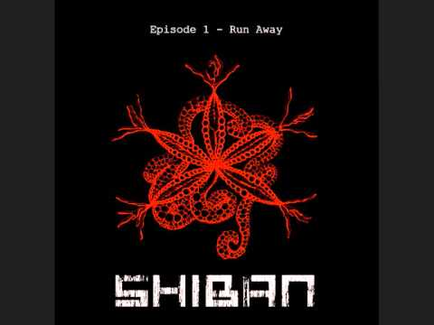SHIBAN - Run away