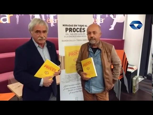 """Miradas en torno al proces. Del tablero catalán a la encrucijada vasca"" liburuari buruzko hitzaldia izango da"