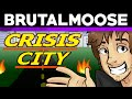 Crisis City - brutalmoose ft. Caddicarus