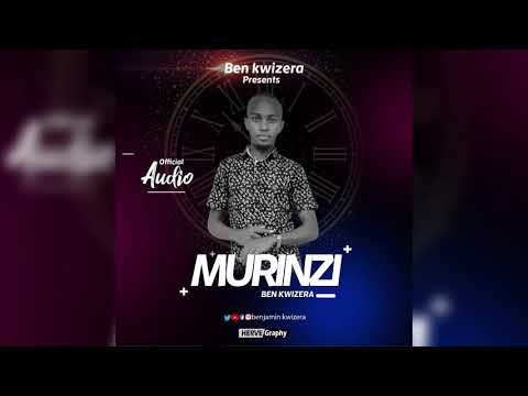 MURINZI BY BEN KWIZERA (Official Video Lyrics 2020)