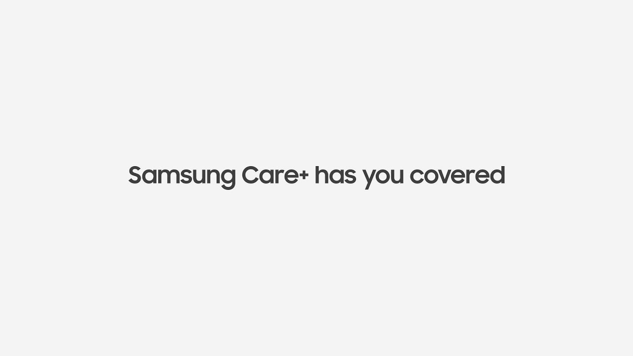Samsung Care+: Enjoy your Galaxy with added peace of mind