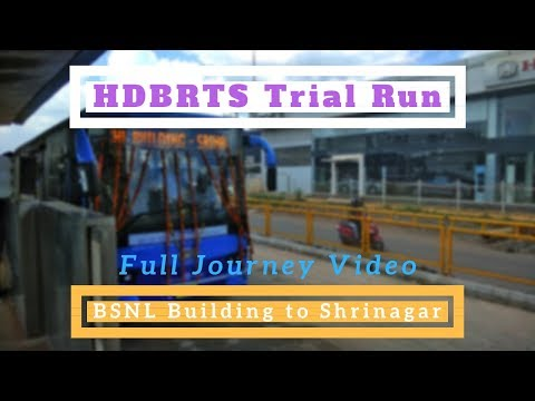 Hubli Dharwad BRTS Trial Run: Full Journey Video