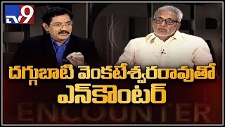 Daggubati Venkateswara Rao in Encounter with Murali Krishna - TV9