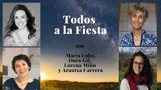 Todos a la Fiesta  con Lorena Miño, Dora Gil y María Lobo.