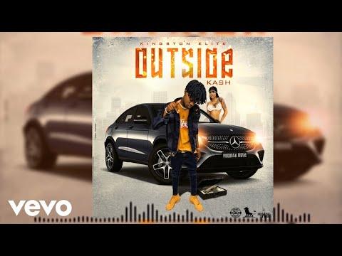 Kash - Outside (Official Audio)