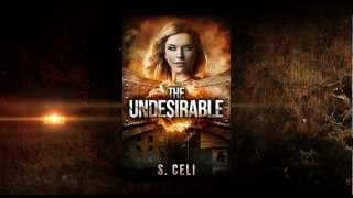 Book Trailer for The Undesirable