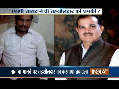 Shocking! Jhasi SP MLA Chandrapal Transfers Honest Tehsildar within 24-hours - India TV