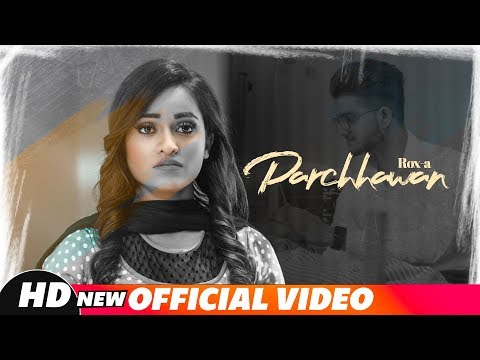 Parchhawan | Rox A | Kavvy Riyaaz | Karan Sehmbi | Latest Punjabi Songs 2018 | Speed Records